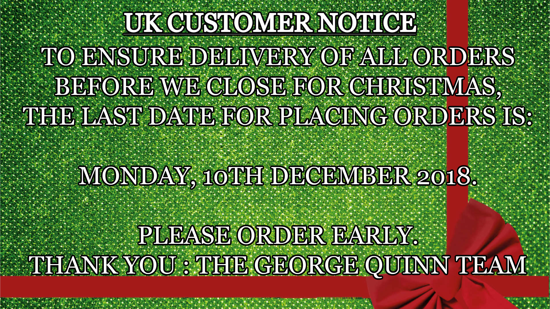 George Quinn Stair Parts - Christmas 2018 Customer Notice regarding last date for placing orders